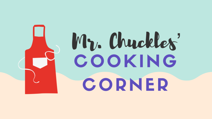 What's cooking, Mr. Chuckles?
