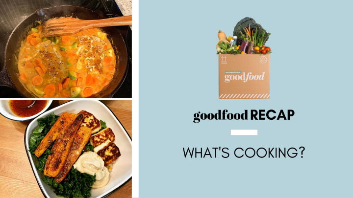 Goodfood recap: A week of meal kits