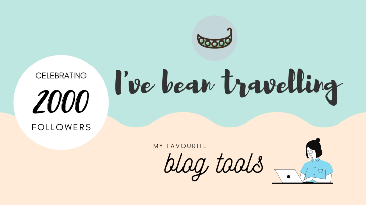 Celebrating 2000+ followers with my favourite blog tools